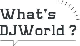 whats DJWorld?